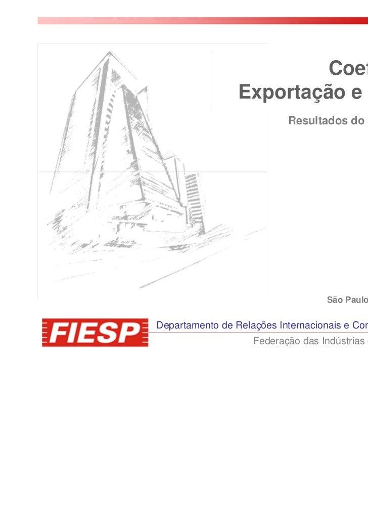 Coeficientes de                 Exportação e Importação                           Resultados do 3º Trimestre de 2011      ...
