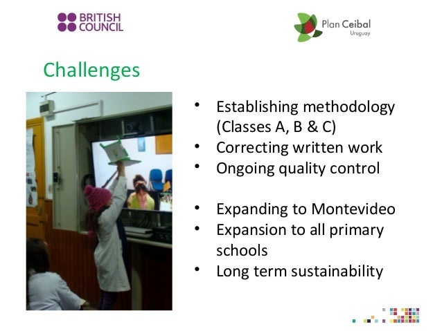 Challenges • Establishing methodology (Classes A, B & C) • Correcting written work • Ongoing quality control • Expanding t...