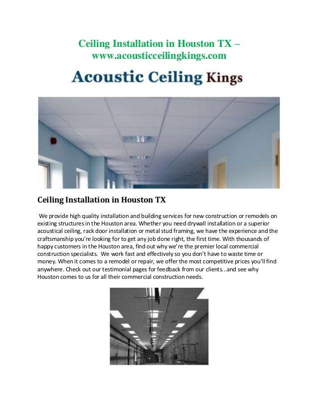 Ceiling Installation in Houston TX – www.acousticceilingkings.com  Ceiling Installation in Houston TX We provide high qual...