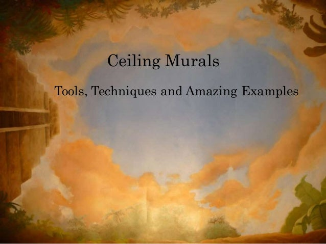 Ceiling murals by richard bagguley for Ceiling mural painting techniques