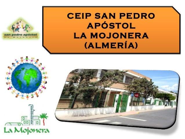 CEIP SAN PEDRO APÓSTOL LA MOJONERA (ALMERÍA)