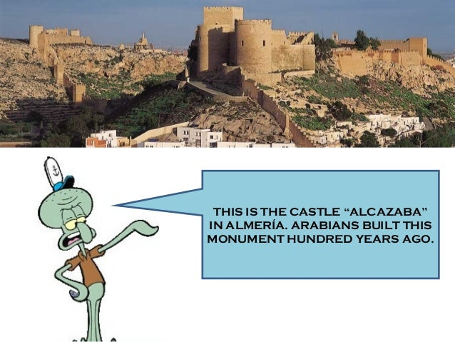"""THIS IS THE CASTLE """"ALCAZABA"""" IN ALMERÍA. ARABIANS BUILT THIS MONUMENT HUNDRED YEARS AGO."""