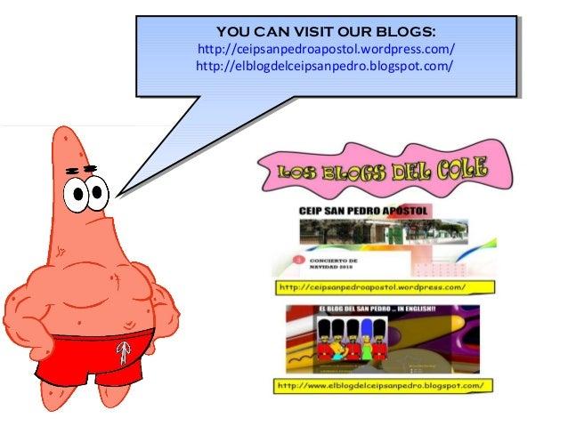 YOU CAN VISIT OUR BLOGS: http://ceipsanpedroapostol.wordpress.com/ http://elblogdelceipsanpedro.blogspot.com/ YOU CAN VISI...