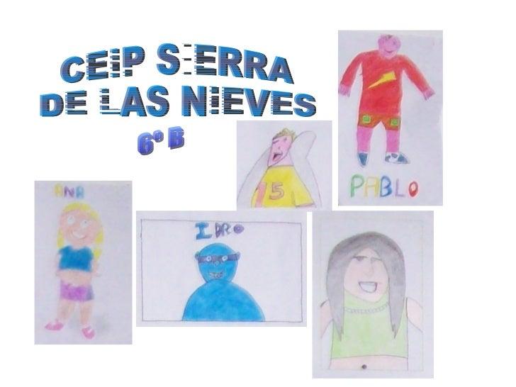 CEIP SIERRA DE LAS NIEVES 6º B