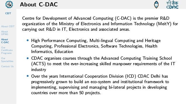 CEIT About CEIT About UPNG About C-DAC Our Certificate Programs Our Specialities Contact Us About C-DAC Centre for Develop...