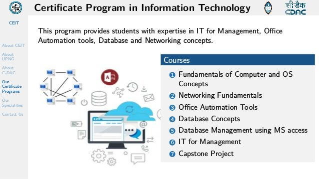 CEIT About CEIT About UPNG About C-DAC Our Certificate Programs Our Specialities Contact Us Certificate Program in Informa...