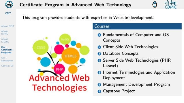 CEIT About CEIT About UPNG About C-DAC Our Certificate Programs Our Specialities Contact Us Certificate Program in Advance...