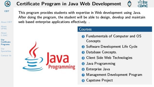 CEIT About CEIT About UPNG About C-DAC Our Certificate Programs Our Specialities Contact Us Certificate Program in Java We...