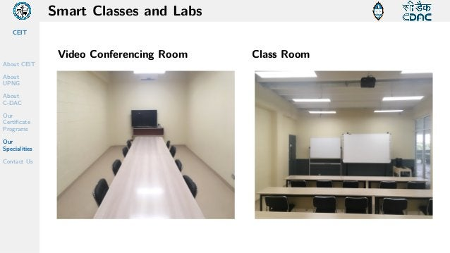 CEIT About CEIT About UPNG About C-DAC Our Certificate Programs Our Specialities Contact Us Smart Classes and Labs Video C...