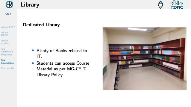 CEIT About CEIT About UPNG About C-DAC Our Certificate Programs Our Specialities Contact Us Library Dedicated Library • Pl...