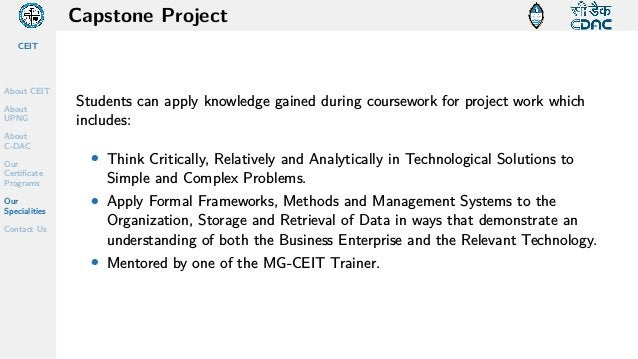 CEIT About CEIT About UPNG About C-DAC Our Certificate Programs Our Specialities Contact Us Capstone Project Students can ...