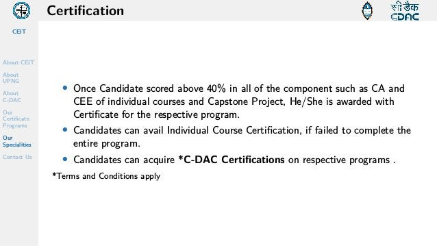 CEIT About CEIT About UPNG About C-DAC Our Certificate Programs Our Specialities Contact Us Certification • Once Candidate...