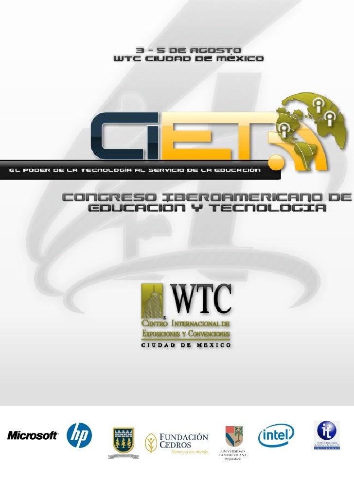 CONGRESO IBEROAMERICANO DE EDUCACIÓN Y TECNOLOGÍA                                     3, 4 y 5 de agosto WTC Ciudad de Méx...