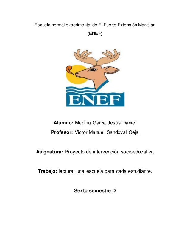 Escuela normal experimental de El Fuerte Extensión Mazatlán (ENEF) Alumno: Medina Garza Jesús Daniel Profesor: Víctor Manu...
