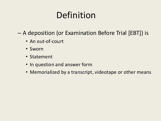 Wonderful Definition U2013 A Deposition ...