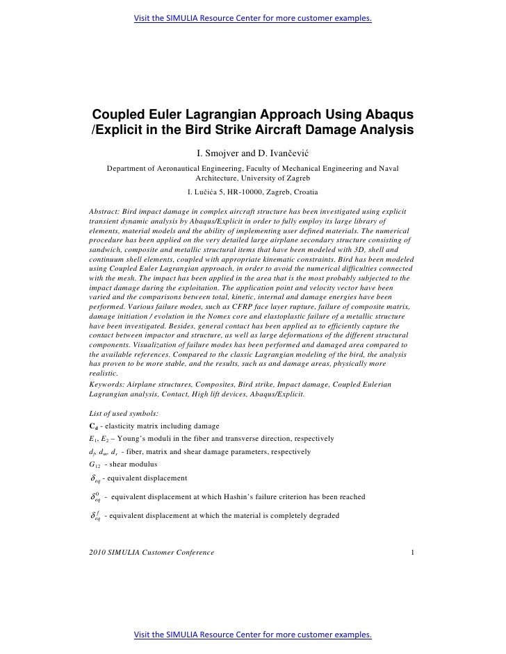 Visit the SIMULIA Resource Center for more customer examples.Coupled Euler Lagrangian Approach Using Abaqus/Explicit in th...