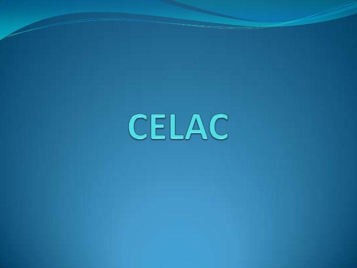 La Comunidad de Estados Latinoamericanos yCaribeños, CELAC, es un organismo intergubernamental deámbito regional, heredero...