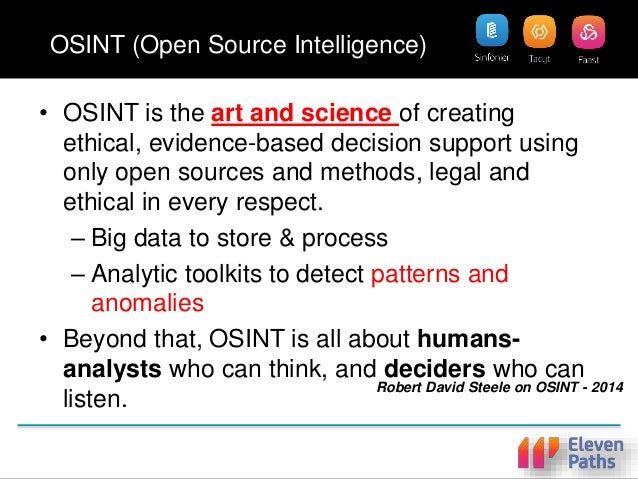 OSINT (Open Source Intelligence) • OSINT is the art and science of creating ethical, evidence-based decision support using...