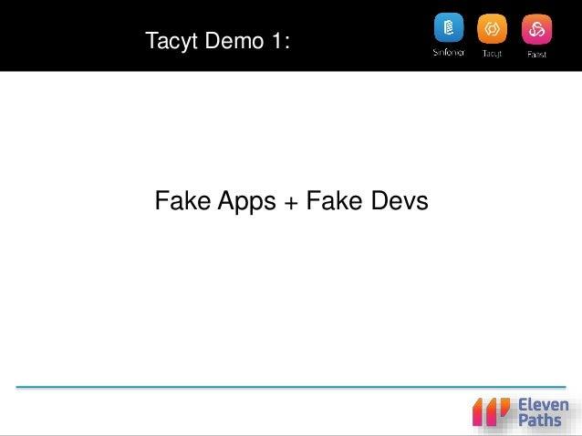 Tacyt Demo 1: Fake Apps + Fake Devs