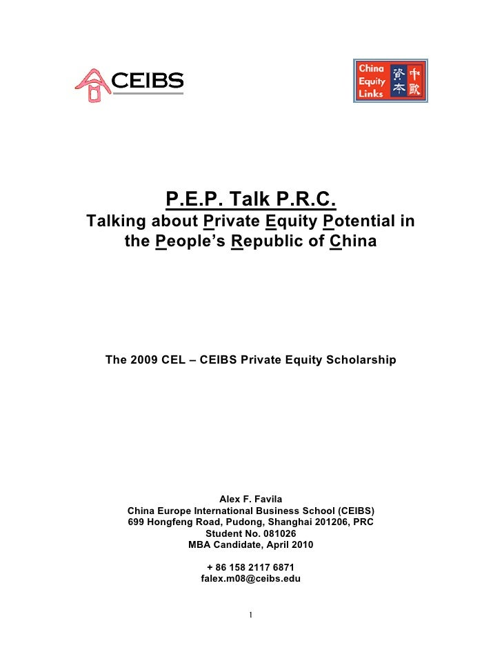 P.E.P. Talk P.R.C. Talking about Private Equity Potential in      the People's Republic of China       The 2009 CEL – CEIB...