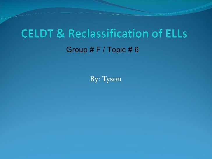 Group # F / Topic # 6      By: Tyson