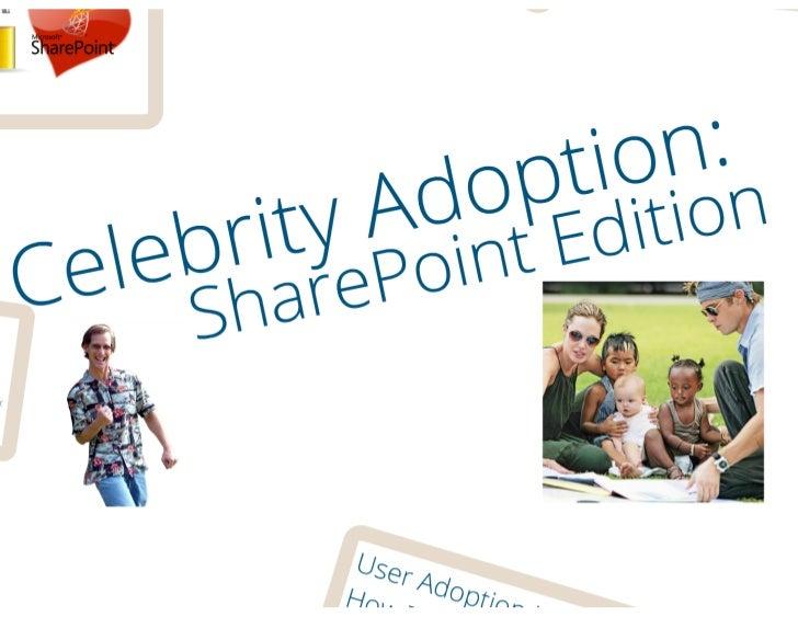Celebrity Adoption: SharePoint User Adoption Ideas