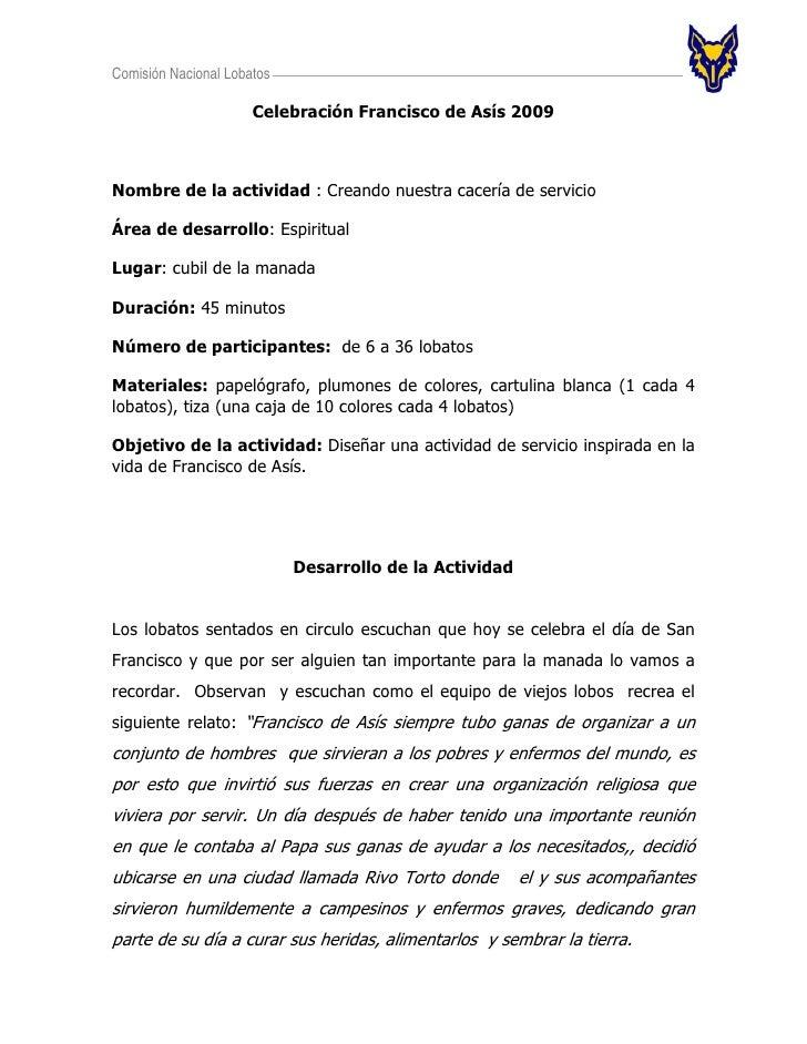 Comisión Nacional Lobatos                        Celebración Francisco de Asís 2009    Nombre de la actividad : Creando nu...