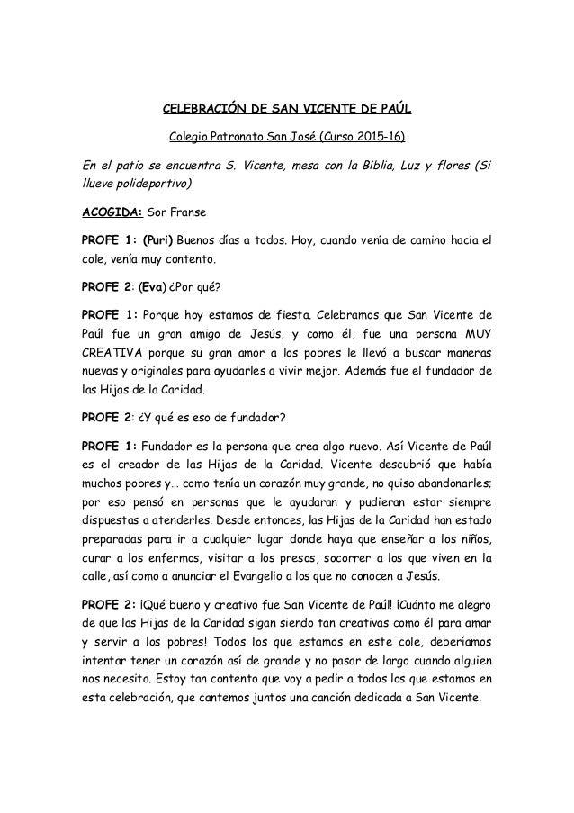 CELEBRACIÓN DE SAN VICENTE DE PAÚL Colegio Patronato San José (Curso 2015-16) En el patio se encuentra S. Vicente, mesa co...