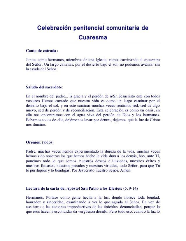 Celebración penitencial comunitaria de Cuaresma Canto de entrada: Juntos como hermanos, miembros de una Iglesia, vamos cam...