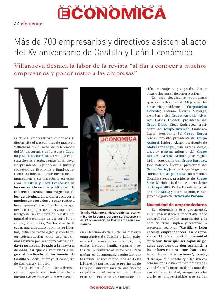 22 efemérideMás de 700 empresarios y directivos asisten al actodel XV aniversario de Castilla y León EconómicaVillanueva d...