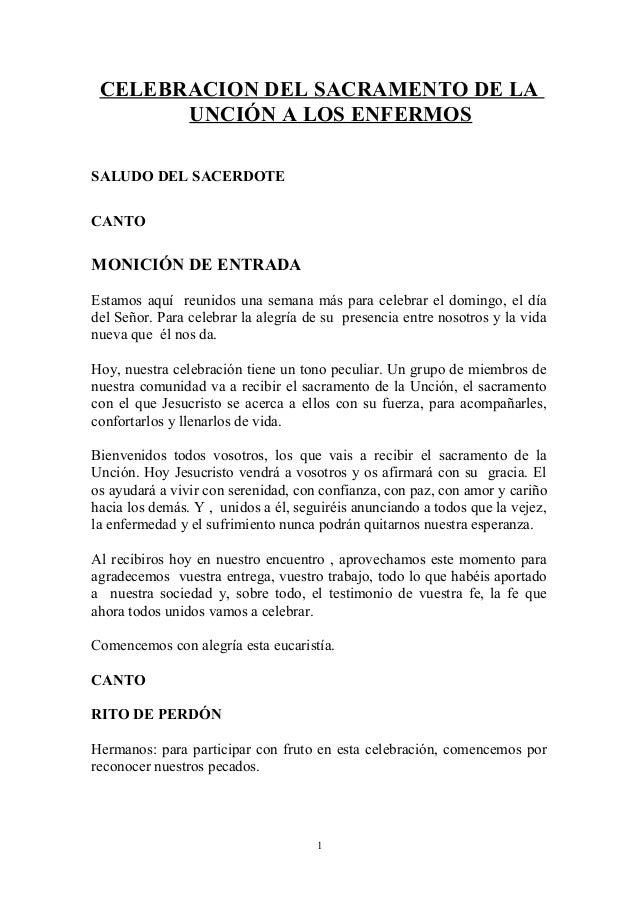 CELEBRACION DEL SACRAMENTO DE LAUNCIÓN A LOS ENFERMOSSALUDO DEL SACERDOTECANTOMONICIÓN DE ENTRADAEstamos aquí reunidos una...