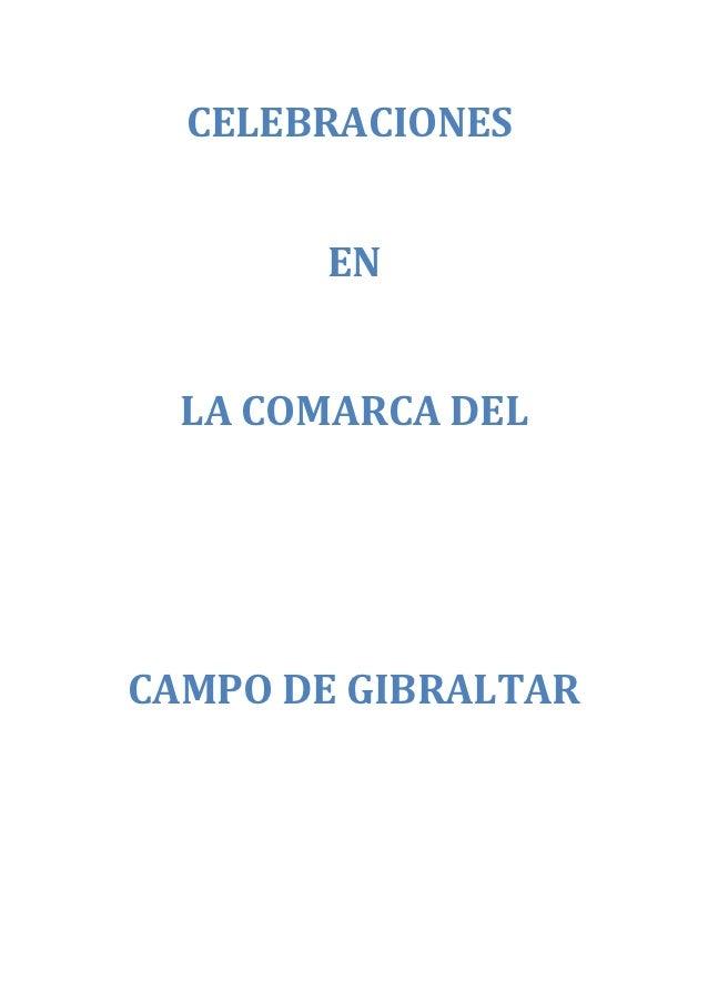 CELEBRACIONES       EN  LA COMARCA DELCAMPO DE GIBRALTAR