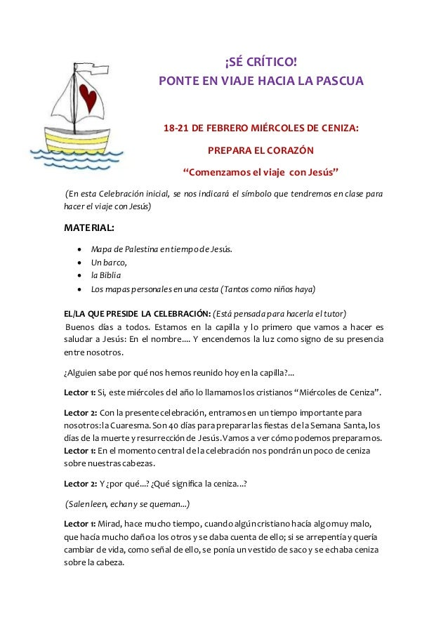 """¡SÉ CRÍTICO! PONTE EN VIAJE HACIA LA PASCUA 18-21 DE FEBRERO MIÉRCOLES DE CENIZA: PREPARA EL CORAZÓN """"Comenzamos el viaje ..."""