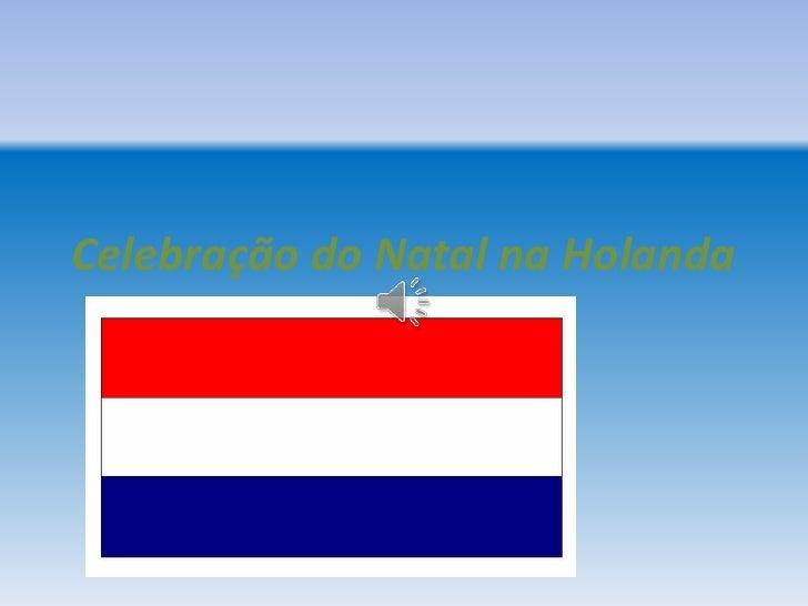 Celebração do Natal na Holanda