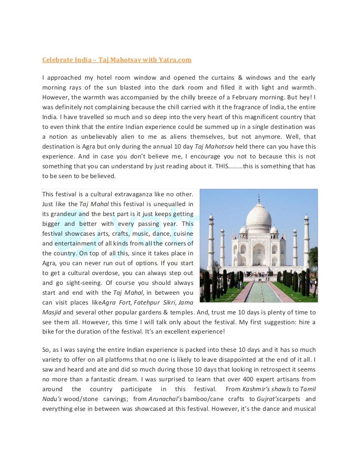 Celebrate India – Taj Mahotsav with Yatra.comI approached my hotel room window and opened the curtains & windows and the e...