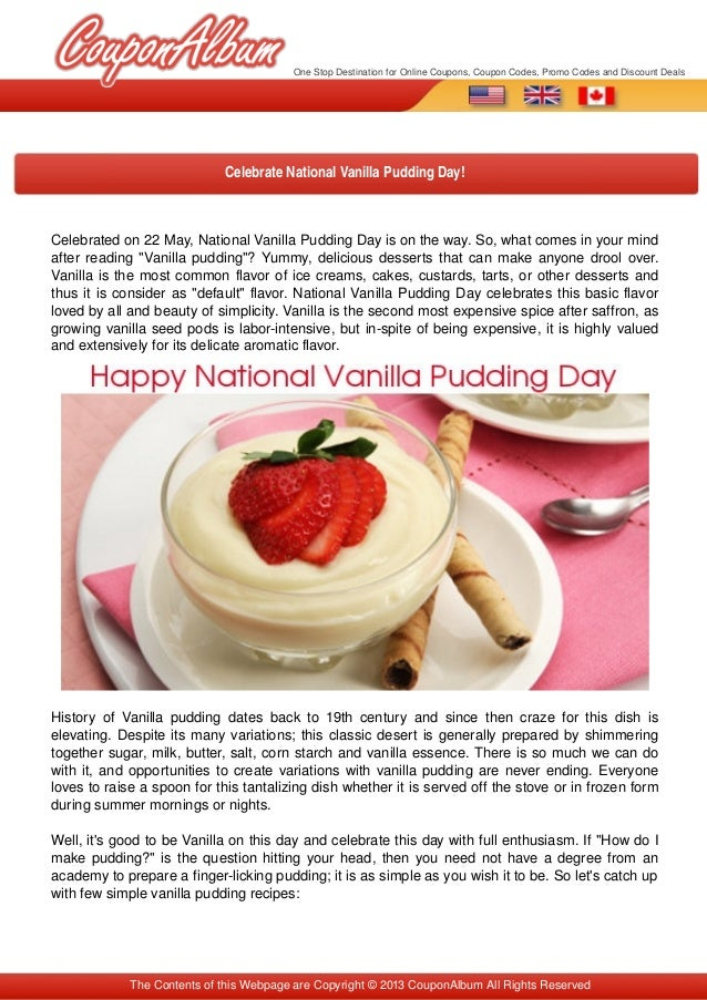 "Celebrated on 22 May, National Vanilla Pudding Day is on the way. So, what comes in your mind after reading ""Vanilla puddi..."