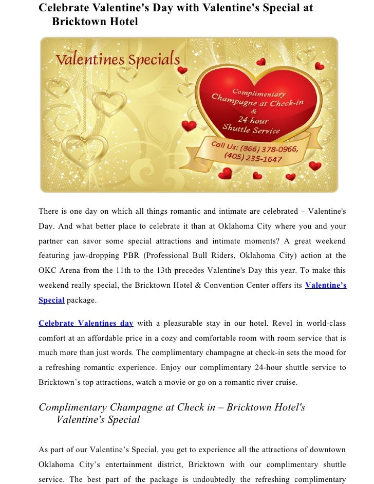 Celebrate Valentines Day with Valentines Special at  Bricktown HotelThere is one day on which all things romantic and inti...