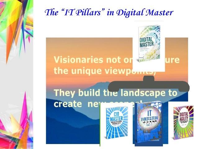 "The ""IT Pillars"" in Digital Master"