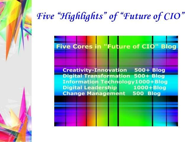 "Five ""Highlights"" of ""Future of CIO"""