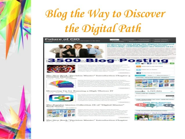 Blog the Way to Discover the Digital Path