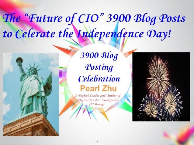 "Pearl Zhu 3900 Blog Posting Celebration A A Digital Leader and Author of ""Digital Master"" Book Series (17 Books) The ""Futu..."