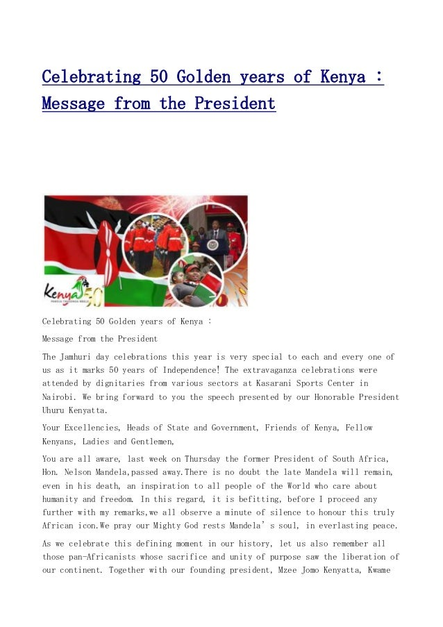 Celebrating 50 Golden years of Kenya : Message from the President  Celebrating 50 Golden years of Kenya : Message from the...