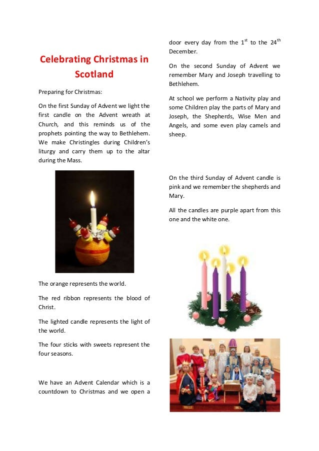 Celebrating Christmas in Scotland  door every day from the 1st to the 24th December. On the second Sunday of Advent we rem...