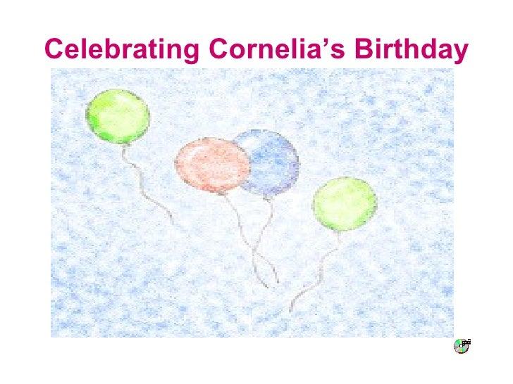 Celebrating Cornelia's Birthday