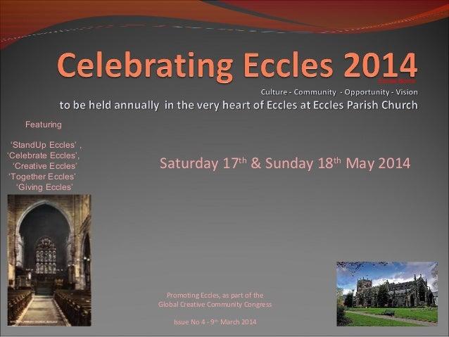 Eccles Borne  Featuring 'StandUp Eccles' , 'Celebrate Eccles', 'Creative Eccles' 'Together Eccles' 'Giving Eccles'  Saturd...