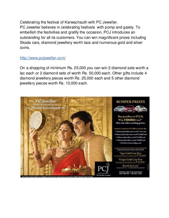 Celebrating the festival of Karwachauth with PC Jeweller.PC Jeweller believes in celebrating festivals with pomp and gaiet...