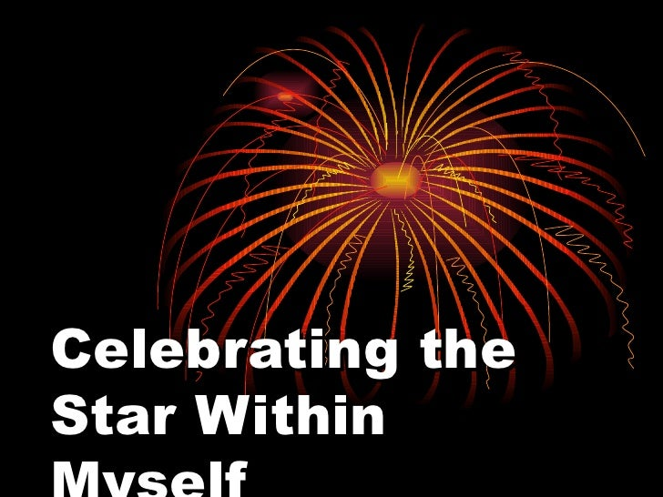 Celebrating the Star Within Myself