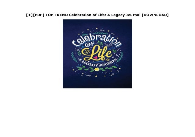 Celebration of Life A Legacy Journal