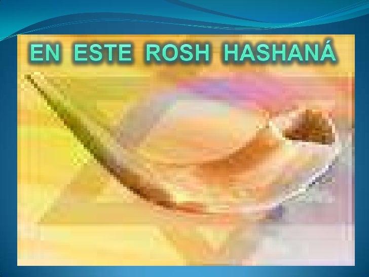 EN  ESTE  ROSH  HASHANÁ<br />