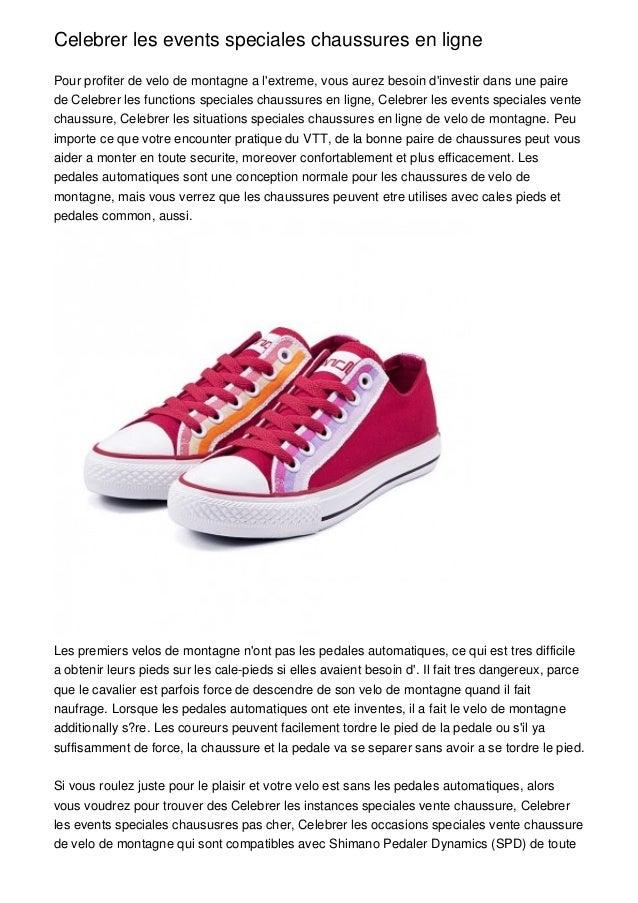 Celebrer les events speciales chaussures en lignePour profiter de velo de montagne a lextreme, vous aurez besoin dinvestir...